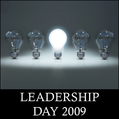 Leadership Day 2009, hosted at Dangerously Irrelevant